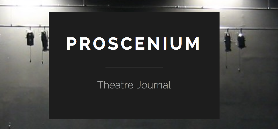 Proscenium Theatre Journal
